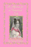 An Affection for an Unmarried Lady - Fanny Delarose