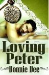 Loving Peter - Bonnie Dee