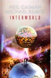 Interworld - Neil Gaiman