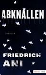 Abknallen - Friedrich Ani