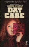 Day Care - John Russo