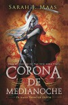 Trono de cristal #2. Corona de medianoche  / Crown of Midnight #2 (Trono De Cristal/ Throne of Glass) (Spanish Edition) - Sarah J. Mass