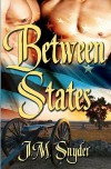 Between States - J.M. Snyder