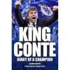 """King Conte: Diary of A Champion - Harry Harris, Sean Willis, Ron """"Chopper"""" Harris, Paul Briggs"""