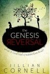 The Genesis Reversal - Jillian Cornell