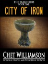 City of Iron (The Searchers Book I) - Chet Williamson