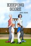 Keeping Score - Jami Deise