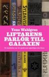 Liftarens Parlör till Galaxen - Yens Wahlgren