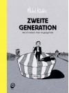 Zweite Generation: Was ich meinem Vater nie gesagt habe - Michel Kichka