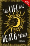 The Life and Death Parade - Eliza Wass