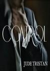 Control (Control Series Book 1) - Jude Tristan