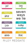 Seven Ways We Lie - Riley Redgate