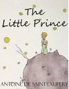 The Little Prince (Unabridged) - Antoine De Saint-exupery