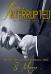 Interrupted Vol 1 - S. Moose, Fallon McCullough
