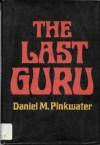 The Last Guru - Daniel Pinkwater