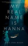 My Real Name is Hanna - Tara L. Masih
