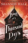 Book of a Thousand Days - Shannon Hale