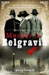 Murder in Belgravia (A Mayfair 100 Murder Mystery) - Lynn Brittney