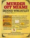 Murder Off Miami  - Dennis Wheatley
