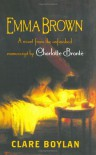 Emma Brown: A Novel - Charlotte Brontë, Clare Boylan
