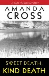 Sweet Death, Kind Death - Amanda Cross