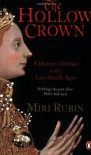 The Hollow Crown - Miri Rubin