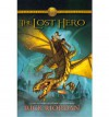 The Lost Hero (Heroes of Olympus, Book 1) - Rick Riordan