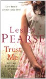 Trust Me - Lesley Pearse