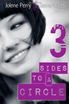 3 Sides to a Circle - Jolene Perry;Janna Watts
