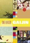 Gaijin - Tine Bergen