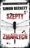 Szepty zmarłych - Beckett Simon