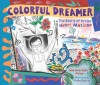 Colorful Dreamer: The Story of Artist Henri Matisse - Marjorie Blain Parker, Holly Berry