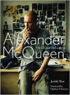 Alexander McQueen: The Life and the Legacy - Judith Watt