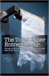 The Toilet Paper Entrepreneur - Mike Michalowicz