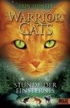 Warrior Cats. Stunde der Finsternis: I, Band 6 (German Edition) - Erin Hunter, Friederike Levin