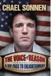 The Voice of Reason: A V.I.P. Pass to Enlightenment - Chael Sonnen