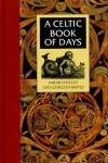 A Celtic Book of Days - Sarah Costley, Charles Kightly