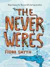 The Never Weres - Fiona Smyth