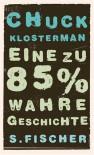 Eine Zu 85% Wahre Geschichte - Chuck Klosterman, Adelheid Zöfel
