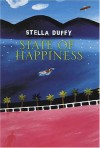 State of Happiness - Stella Duffy