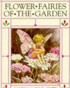 Flower Fairies of the Garden - Cicely Mary Barker
