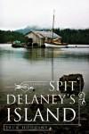 Spit Delaney's Island - Jack Hodgins