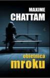 Obietnica mroku - Maxime Chattam