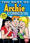The Best of Archie Comics Book 2 - Archie Superstars