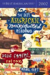 The Best American Nonrequired Reading 2002 (The Best American Series) - Dave Eggers, Michael Cart
