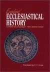 Eusebius' Ecclesiastical History: Complete and Unabridged - C. F. Cruse, C.F. Cruse, Eusebius