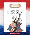 Abraham Lincoln: Sixteenth President - Mike Venezia