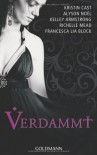 Verdammt - 'Kristin Cast',  'Alyson Noël',  'Kelley Armstrong',  'Richelle Mead',  'Francesca Lia Block'
