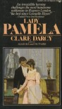 Lady Pamela - Clare Darcy