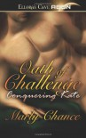 Oath of Challenge: Conquering Kate - Marly Chance